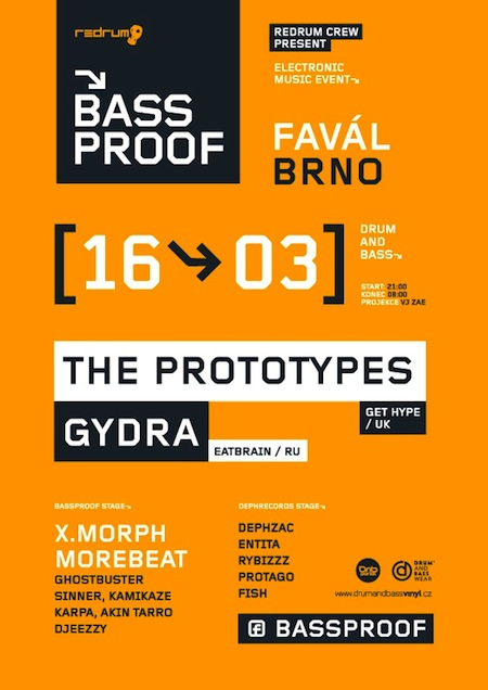 BASSPROOF w/ The Prototypes, Gydra