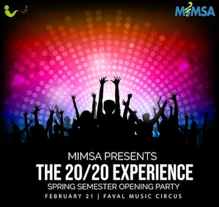 MIMSA: The 20/20 SPRING OPENING PARTY