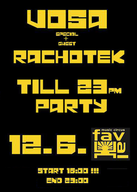 Till 23PM PARTY - VOSA SOUND & RACHOTEK